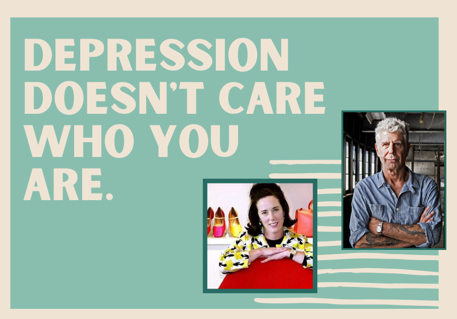 Depression doesn't care who you are.